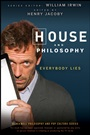 House and Philosophy: Everybody Lies - ISBN 9780470316603