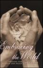 Embracing the World: Praying for Justice and Peace - ISBN 9780470390764