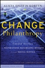 Change Philanthropy: Candid Stories of Foundations Maximizing Results through Social Justice - ISBN 9780470435168