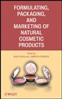 Formulating, Packaging, and Marketing of Natural Cosmetic Products - ISBN 9780470484081