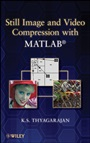 Still Image and Video Compression with MATLAB - ISBN 9780470484166