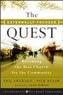 The Externally Focused Quest: Becoming the Best Church for the Community - ISBN 9780470500781