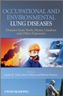 Occupational and Environmental Lung Diseases: Diseases from Work, Home, Outdoor and Other Exposures - ISBN 9780470515945