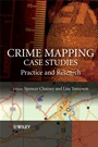 Crime Mapping Case Studies: Practice and Research - ISBN 9780470516089