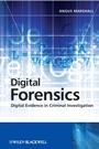 Digital Forensics: Digital Evidence in Criminal Investigations - ISBN 9780470517758