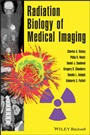 Radiation Biology of Medical Imaging - ISBN 9780470551776