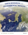 Earth Resources and Environmental Impacts - ISBN 9780470564912