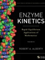 Enzyme Kinetics: Rapid–Equilibrium Applications of Mathematica, Volume 53 includes CD–ROM - ISBN 9780470639320