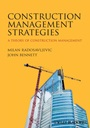 Construction Management Strategies: A Theory of Construction Management - ISBN 9780470656099