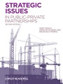 Strategic Issues in Public–Private Partnerships - ISBN 9780470656358