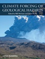 Climate Forcing of Geological Hazards - ISBN 9780470658659