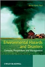 Environmental Hazards and Disasters: Contexts, Perspectives and Management - ISBN 9780470660027