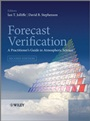 Forecast Verification: A Practitioners Guide in Atmospheric Science - ISBN 9780470660713