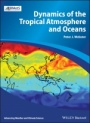 Dynamics of The Tropical Atmosphere and Oceans - ISBN 9780470662564