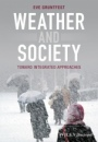 Weather and Society: Toward Integrated Approaches - ISBN 9780470669846