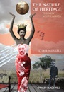 The Nature of Heritage: The New South Africa - ISBN 9780470670712