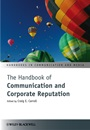 The Handbook of Communication and Corporate Reputation - ISBN 9780470670989