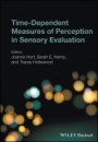 Time–Dependent Measures of Perception in Sensory Evaluation - ISBN 9780470671382