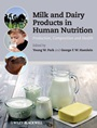 Milk and Dairy Products in Human Nutrition: Production, Composition and Health - ISBN 9780470674185