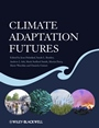 Climate Adaptation Futures - ISBN 9780470674963