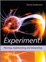 Experiment!: Planning, Implementing and Interpreting - ISBN 9780470688267