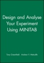 Design and Analyse Your Experiment Using MINITAB - ISBN 9780470711149