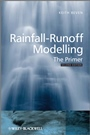 Rainfall–Runoff Modelling: The Primer - ISBN 9780470714591