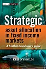 Strategic Asset Allocation in Fixed Income Markets: A Matlab based users guide - ISBN 9780470753620