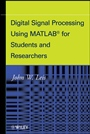 Digital Signal Processing Using MATLAB for Students and Researchers - ISBN 9780470880913