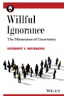 Willful Ignorance: The Mismeasure of Uncertainty - ISBN 9780470890448