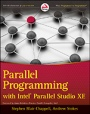Parallel Programming with Intel Parallel Studio;  - ISBN 9780470891650