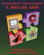 Introduction to Engineering Programming: In C, Matlab and Java - ISBN 9780471001164