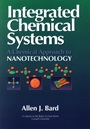 Integrated Chemical Systems: A Chemical Approach to Nanotechnology - ISBN 9780471007333