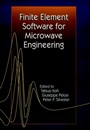 Finite Element Software for Microwave Engineering - ISBN 9780471126362