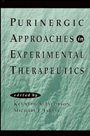 Purinergic Approaches in Experimental Therapeutics - ISBN 9780471140719