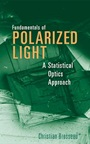 Fundamentals of Polarized Light: A Statistical Optics Approach - ISBN 9780471143024
