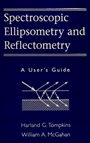 Spectroscopic Ellipsometry and Reflectometry: A Users Guide - ISBN 9780471181729