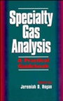 Specialty Gas Analysis: A Practical Guidebook - ISBN 9780471185987