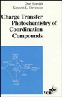 Charge Transfer Photochemistry of Coordination Compounds - ISBN 9780471188377