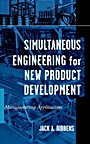 Simultaneous Engineering for New Product Development: Manufacturing Applications - ISBN 9780471252658