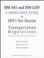 HM–181 and HM–126F: A Compliance Guide for DOTs New Hazmat Transportation Regulations - ISBN 9780471288442