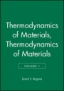 Thermodynamics of Materials, Volume 1 - ISBN 9780471308850