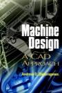 Machine Design: A CAD Approach - ISBN 9780471315285