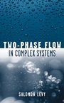 Two–Phase Flow in Complex Systems - ISBN 9780471329671