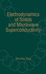 Electrodynamics of Solids and Microwave Superconductivity - ISBN 9780471354406