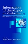 Information Technologies in Medicine, Volume II: Rehabilitation and Treatment - ISBN 9780471414926
