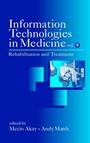 Information Technologies in Medicine, Volume II: Rehabilitation and Treatment - ISBN 9780471414926