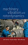 Machinery Vibration and Rotordynamics;  - ISBN 9780471462132