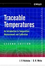 Traceable Temperatures: An Introduction to Temperature Measurement and Calibration - ISBN 9780471492917