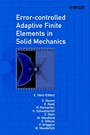 Error–controlled Adaptive Finite Elements in Solid Mechanics - ISBN 9780471496502
